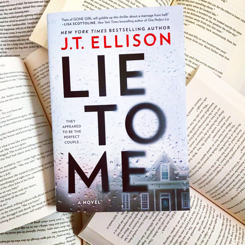 Review: LIE TO ME by J T  Ellison | She Reads With Cats